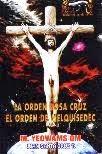 LA ORDEN ROSA CRUZ. EL ORDEN DE MELQUISEDEC