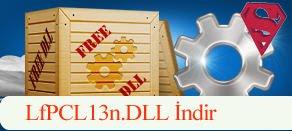 LfPCL13n.dll Hatası çözümü.