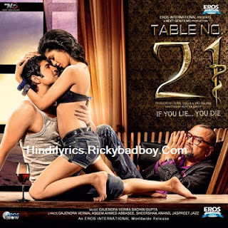O SAJNA LYRICS - TABLE NO. 21