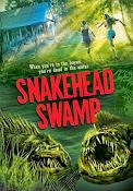 SnakeHead Swamp (2014) ()