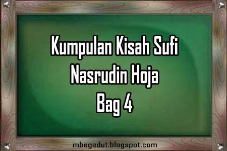 Humor dan Kisah Sufi Nasrudin Hoja Bag 4