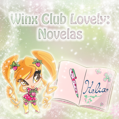 Winx Club Lovely: Novelas