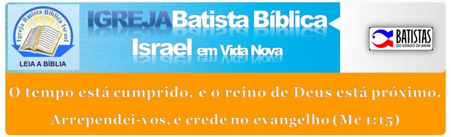 IGREJA BATISTA BÍBLICA ISRAEL