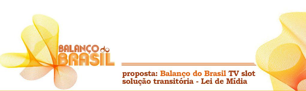 Balanço do Brasil - Mídia Proposta