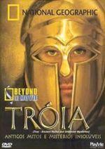 Tróia: Antigos Mitos e Mistérios Insoluveis