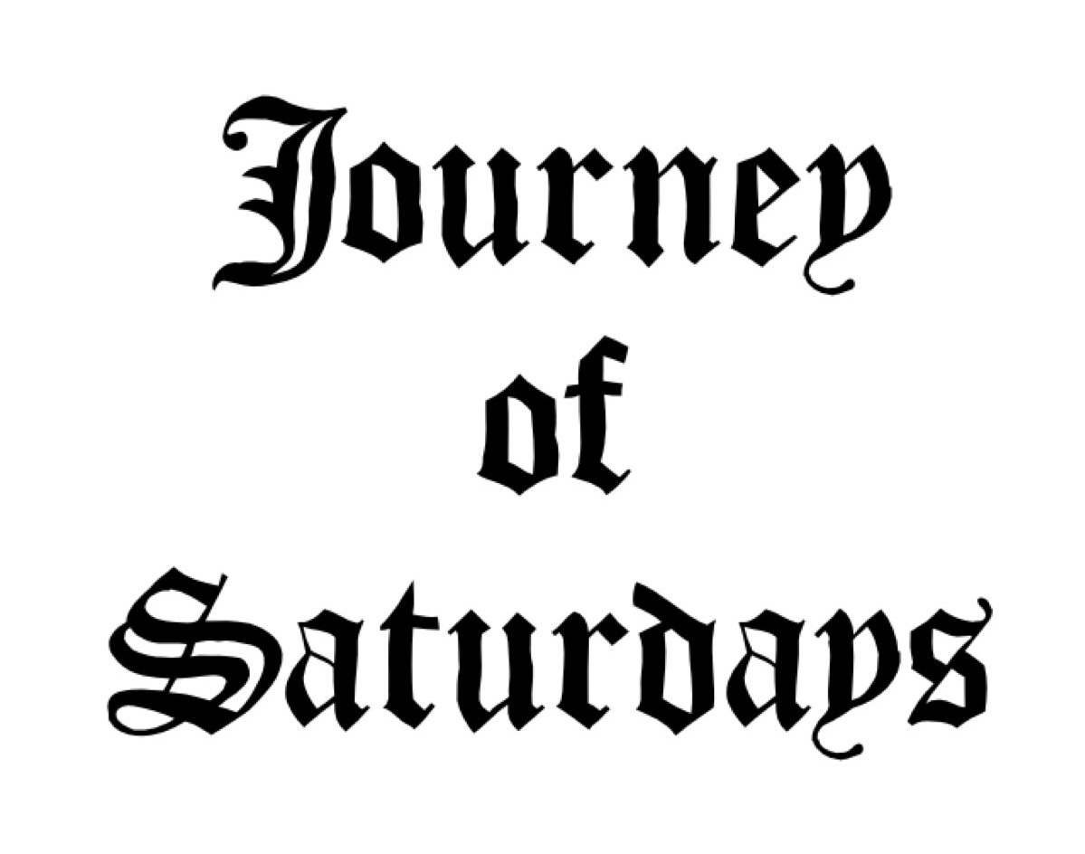 Journey of Saturdays