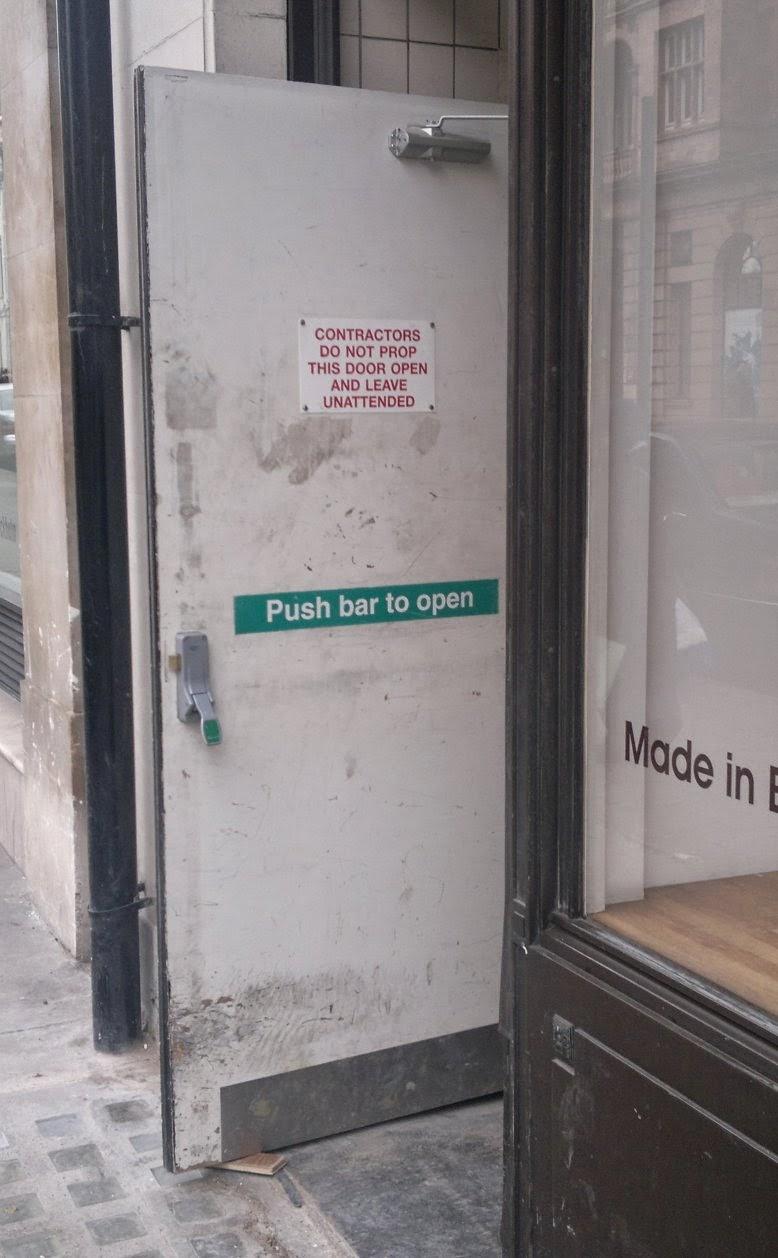 Contractors do not prop this door open and leave unattended