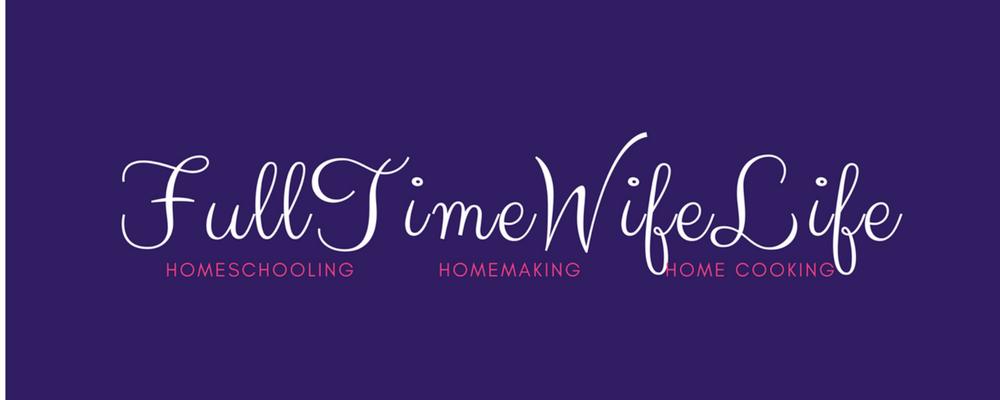 <center>Full Time Wife Life</center>
