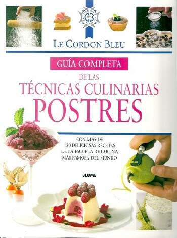 postres gu a completa de las t cnicas culinarias pdf On libro tecnicas culinarias pdf