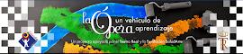 La Ópera, un Vehículo de Aprendizaje (LÓVA)