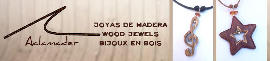 Aclamader, Joyas y Bisutería en madera