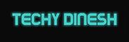 Techy Dinesh