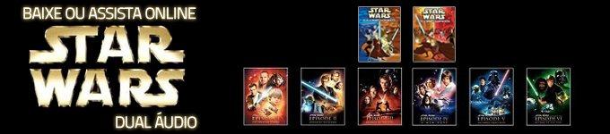 Assistir Online e Download de Star Wars – Coleção Completa Dual Audio DVD-Rip AVI