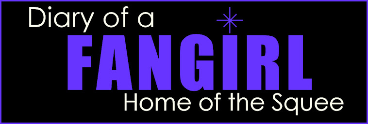 Diary of A Fangirl--Home of the Squee