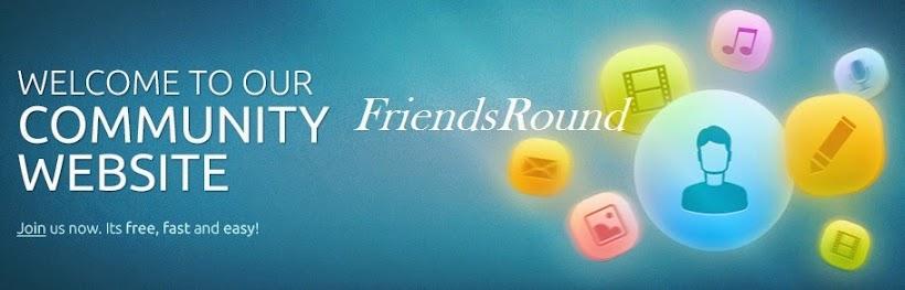 Friends Round