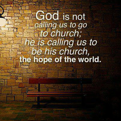 God Is Calling Us to Be the Church Picture Quotes