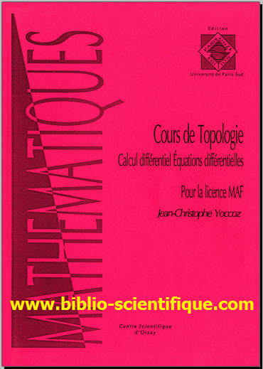 Cours de topologie : Calcul différentiel, équations différentielles - pour la licence MAF