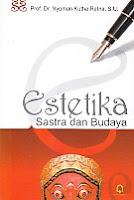 toko buku rahma: buku ESTETIKA SASTRA DAN BUDAYA, pengarang nyoman kutha, penerbit pustaka pelajar