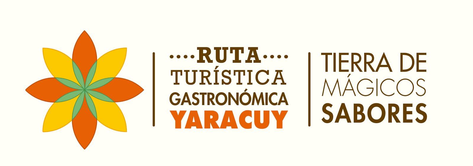 RUTA GASTRONÓMICA YARACUY