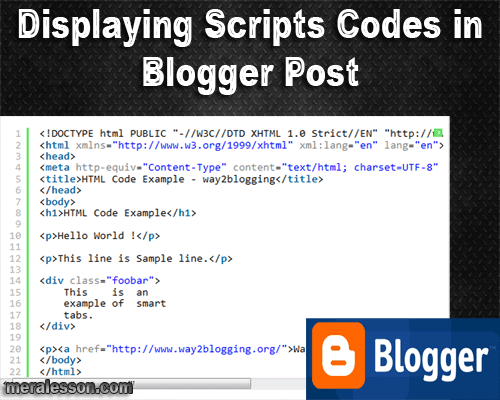 Displaying codes and scripts in blogger post using Syntax Highlighter with easy steps