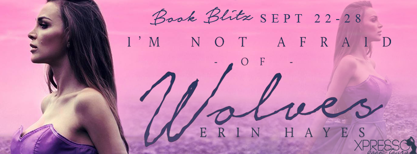 I'm Not Afraid of Wolves Book Blitz