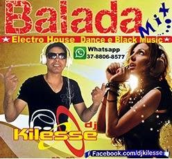 Dj Kilesse  Balada Mix 2014
