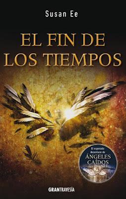 LIBRO - El Fin de Los Tiempos  Serie | Saga: Angelfall | Ángeles Caídos 3  Susan Ee (Gran Travesía - Abril 2016)  NOVELA JUVENIL | Edición papel & digital ebook kindle  Comprar en Amazon España