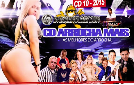 CD Arrocha Mais 2015 Vol. 10 - DJBlackmix