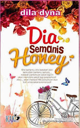 3rd novel: Dia Semanis Honey