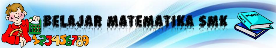 Belajar Matematika SMK