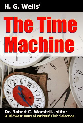 H. G. Wells Time Machine - a Midwest Journal Writers' Club Selection