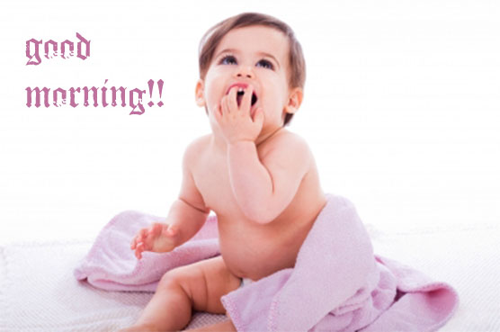 Good Morning Baby : Good morning baby image search results
