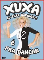 Baixe imagem de Xuxa Só Para Baixinhos 12 – É Pra Dançar (Nacional) sem Torrent
