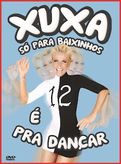 Xuxa Só Para Baixinhos 12 - É Pra Dançar - DVDRip