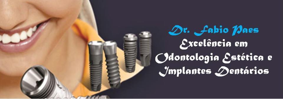 Implante Dentário Goiania -- DR. FABIO PAES - ESTÉTICA BUCAL