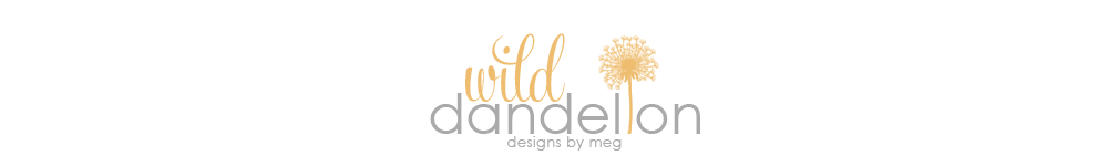 WIld Dandelion Designs by Meg