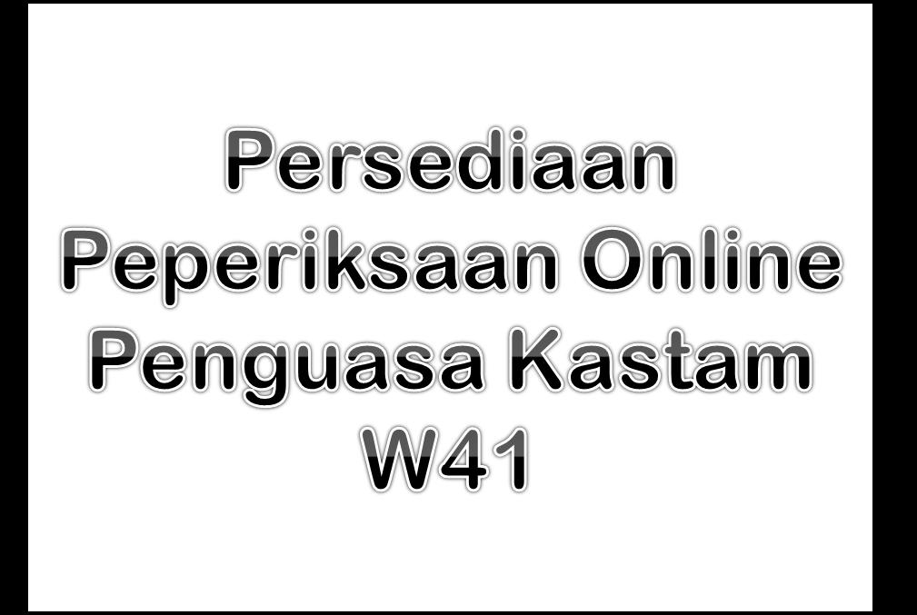 Persediaan Peperiksaan Online Penguasa Kastam W41