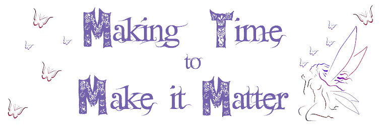 Making Time to Make it Matter