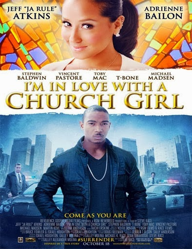 Me enamoré de una chica cristiana (I'm in Love with a Church Girl) (2013)