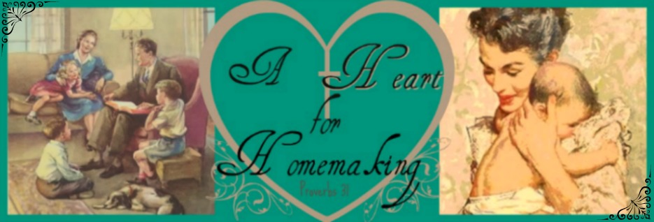 A Heart for Homemaking