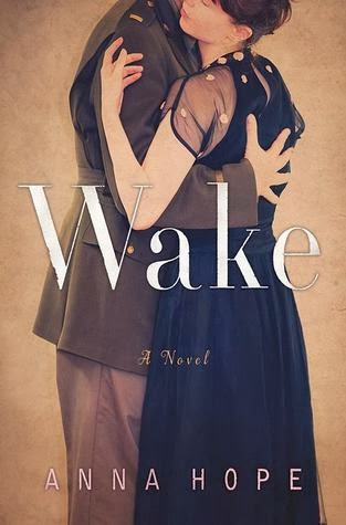Wake, Anna Hope