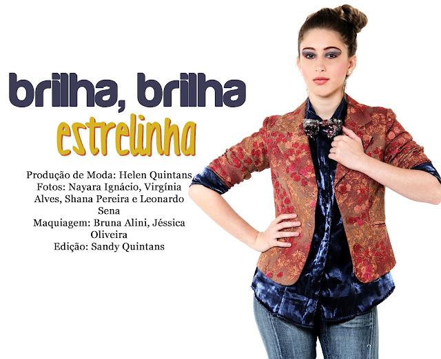 Mini Editorial - Brilha, brilha estrelinha