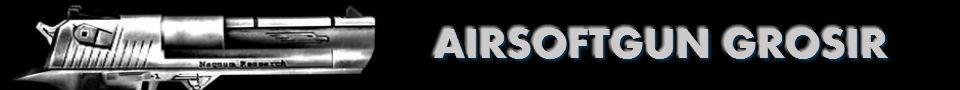 Airsoftgun Grosir | Pusat Penjualan Airsoftgun Murah