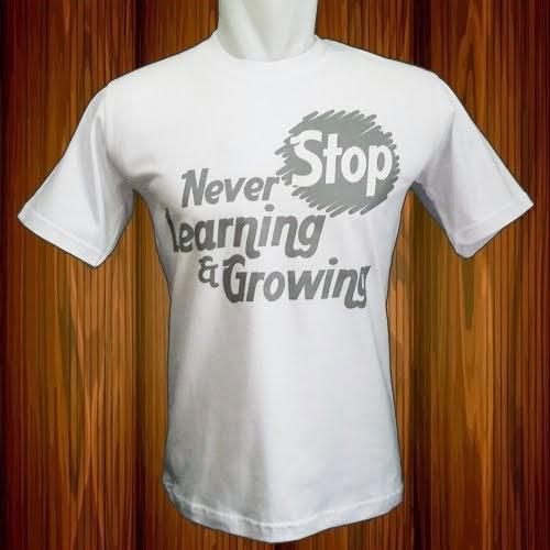 Kaos Never Stop Learning and Growing (Putih)