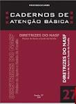 Caderno de Atenção Básica - Diretrizes do NASF - 2010