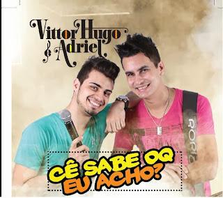 Download Vittor Hugo e Adriel - Xerife do Arrocha