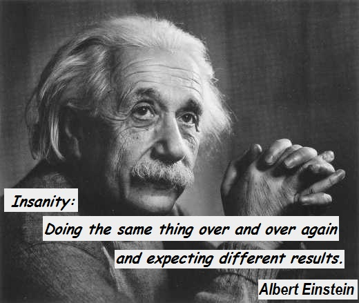 einstein doing the same expect different result