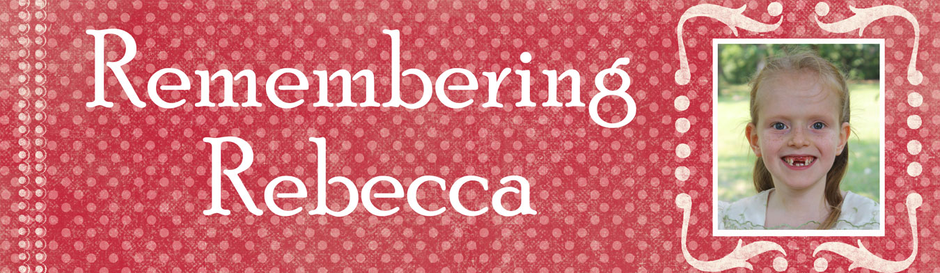 Remembering Rebecca