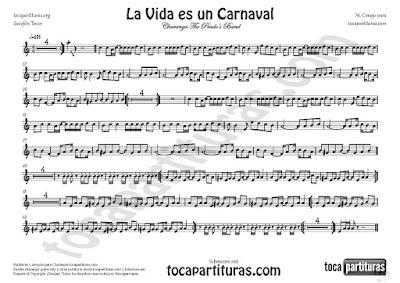 La Vida es un Carnaval Partitura de Saxofón Tenor en Si bemol (serviría para Saxo Soprano ) de Celia Cruz Sheet Music for Tenor Saxophone in Bb (and soprano sax)