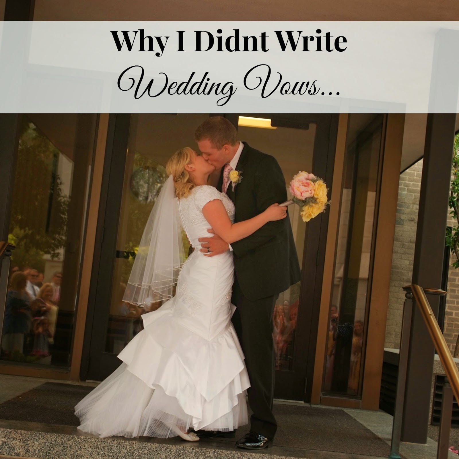 A Little Too Jolley: Why I Didn't Write Wedding Vows